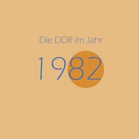 Die DDR im Jahr 1982