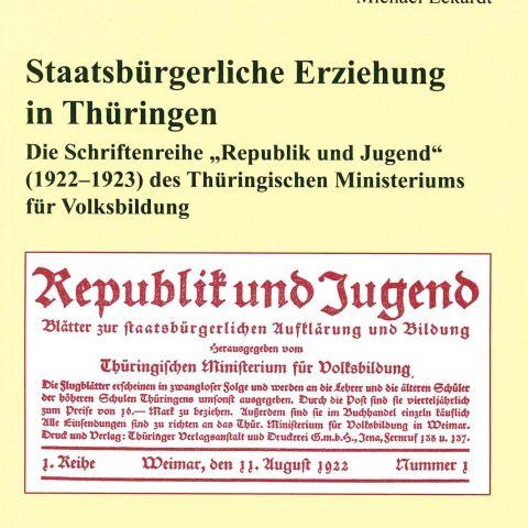 Staatsbürgerliche Erziehung in Thüringen. Die Schriftenreihe