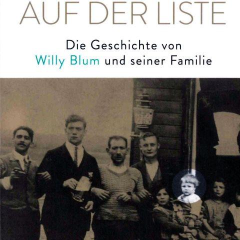 Das Kind auf der Liste. Die Geschichte von Willy Blum und seiner Familie