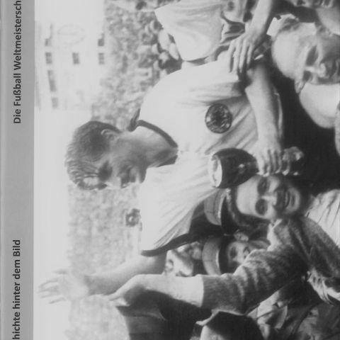 Die Fußball Weltmeisterschaft 1954 in Bern