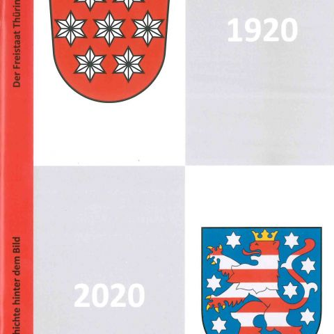Der Freistaat Thüringen 1920-2020