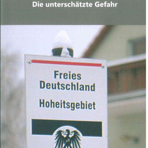 Reichsbürger. Die unterschätzte Gefahr