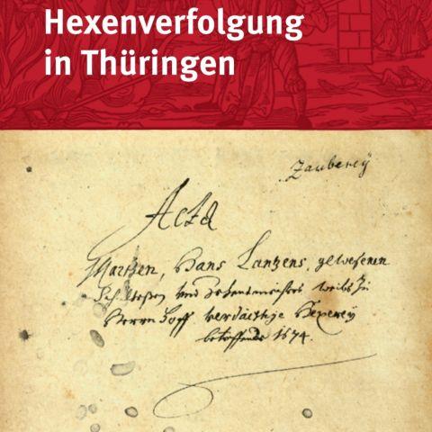 Hexen und Hexenverfolgung in Thüringen