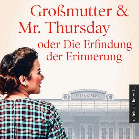 Buchvorstellung: Meine kleine Großmutter & Mr. Thursday