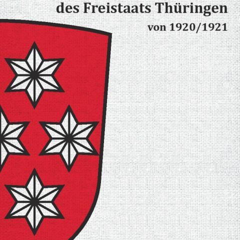 Die Verfassung des Freistaats Thüringen von 1920/1921
