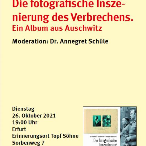 Die fotografische Inszenierung des Verbrechens. Ein Album aus Auschwitz