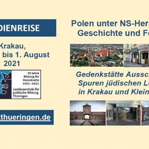 Polen unter NS-Herrschaft Geschichte und Folgen. Gedenkstätte Ausschwitz - Spuren jüdischen Lebens in Krakau und Kleinpolen Studienreise