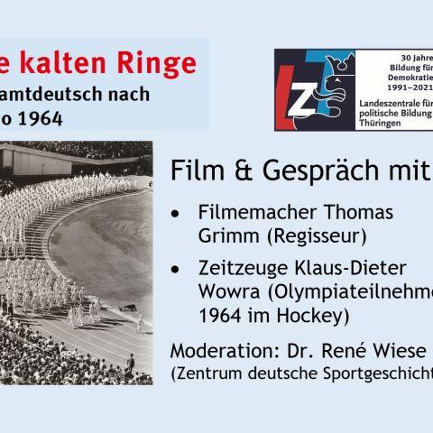 Film & Gespräch: Die kalten Ringe - Gesamtdeutsch nach Tokio 1964