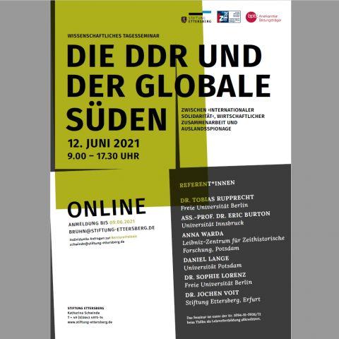 """Die DDR und der globale Süden. Zwischen """"Internationaler Solidarität"""", Wirtschaftlicher Zusammenarbeit und Auslandsspionage"""