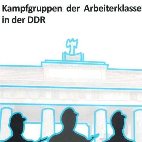 Kampfgruppen der Arbeiterklasse in der DDR