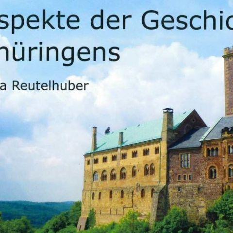 Aspekte der Geschichte Thüringens