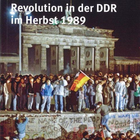 Die Friedliche Revolution in der DDR im Herbst 1989