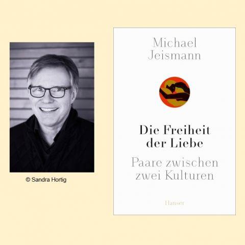 """Buchvorstellung mit Michael Jeismann: """"Die Freiheit der Liebe"""""""