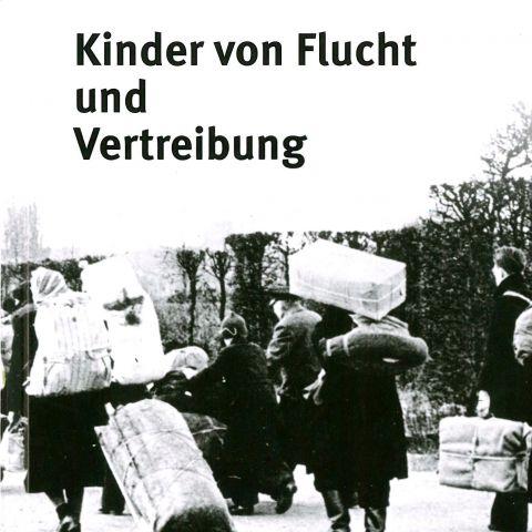 Kinder von Flucht und Vertreibung