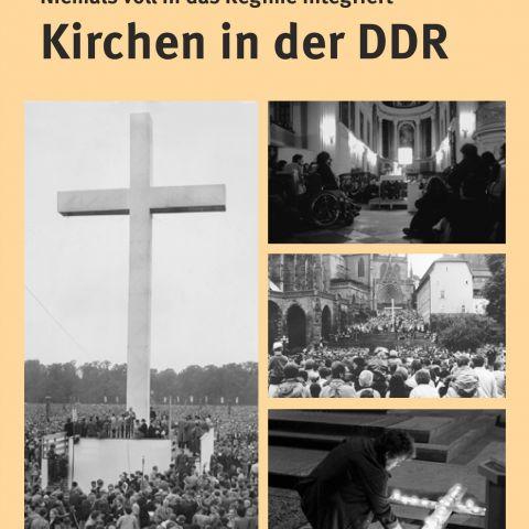 Kirchen in der DDR - Niemals voll in das Regime integriert
