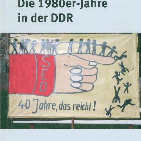 SED-Genossen in der Krise Die 1980er-Jahre in der DDR