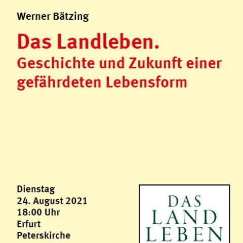 """Werner Bätzing: """"Das Landleben. Geschichte und Zukunft einer gefährdeten Lebensform"""""""