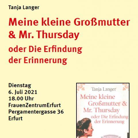 Tanja Langer: Meine kleine Großmutter & Mr. Thursday oder Die Erfindung der Erinnerung