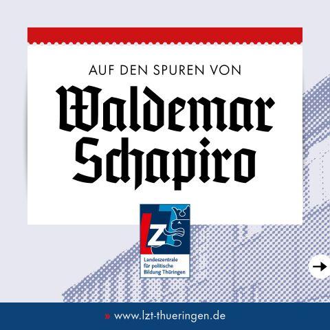 AUF DEN SPUREN VON Waldemar Schapiro