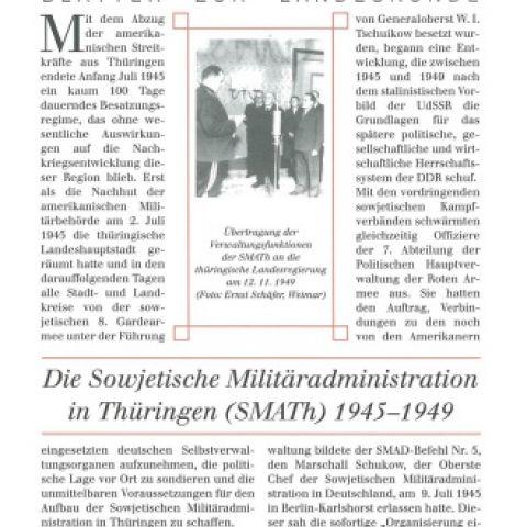 Die Sowjetische Militäradministration in Thüringen (SMATh) 1945 - 1949