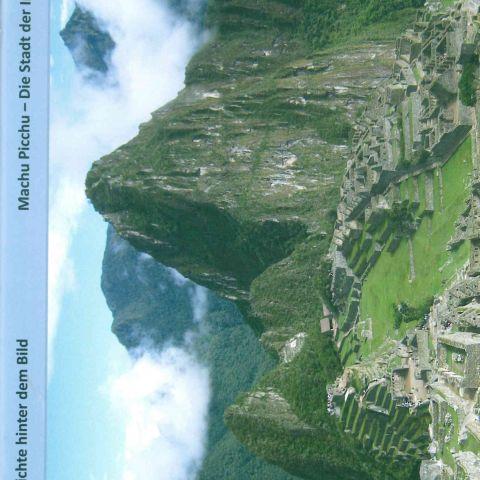 Machu Picchu Die Stadt der Inkas in Peru