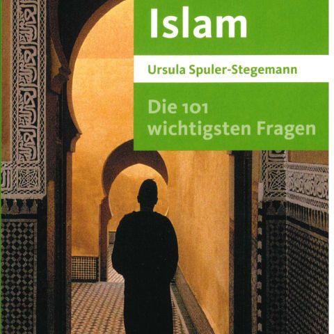 Islam. Die 101 wichtigsten Fragen