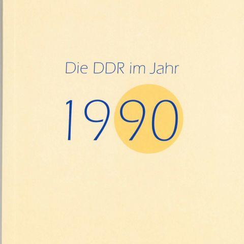 Die DDR im Jahr 1990