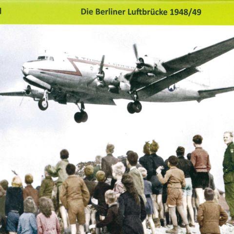 Die Berliner Luftbrücke 1948/49
