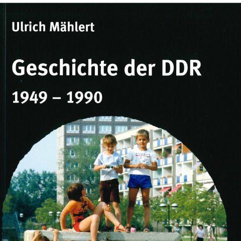 Geschichte der DDR 1949 - 1990