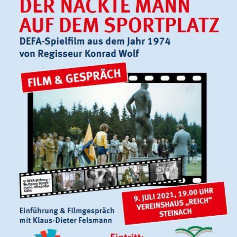 """""""Der nackte Mann auf dem Sportplatz"""" (DDR 1974) Film-Tour """"Inszenierte Realität…"""" zum 75. Jahrestag der DEFA-Gründung mit Klaus-Dieter Felsmann"""