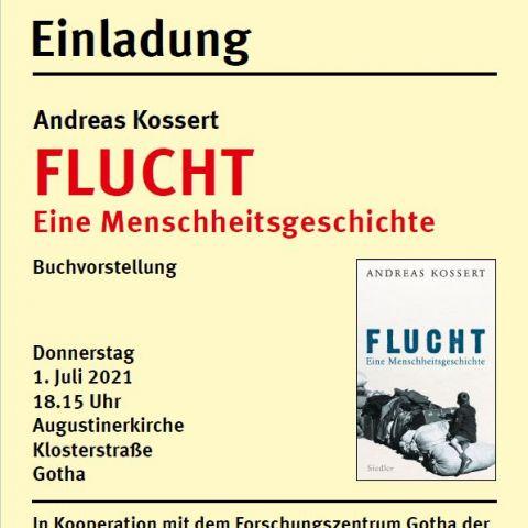 Andreas Kossert: FLUCHT – EINE MENSCHHEITSGESCHICHTE