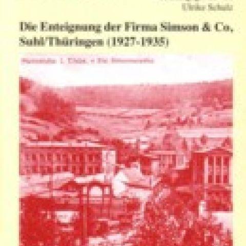 Die Enteignung der Firma Simson & Co, Suhl/Thüringen (1927-1935) - Quellen 37