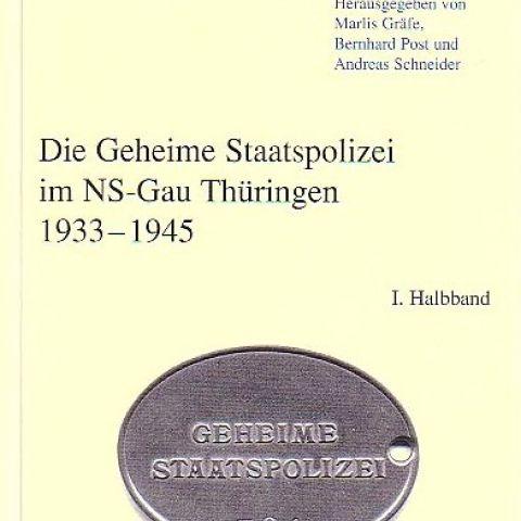Die geheime Staatspolizei im NS-Gau Thüringen 1933-1945 - Quellen 24
