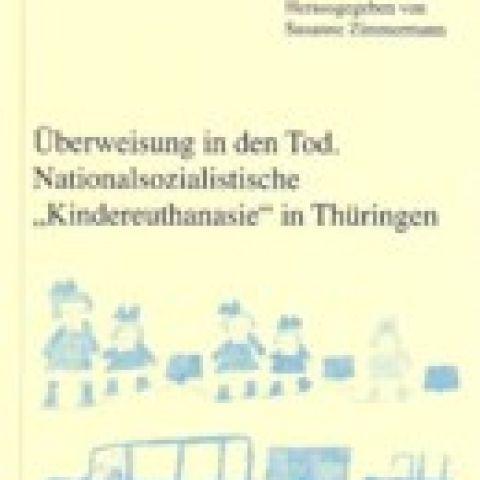 Überweisung in den Tod. Nationalsozialistische