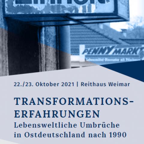 TRANSFORMATIONSERFAHRUNGEN. Lebensweltliche Umbrüche in Ostdeutschland nach 1990