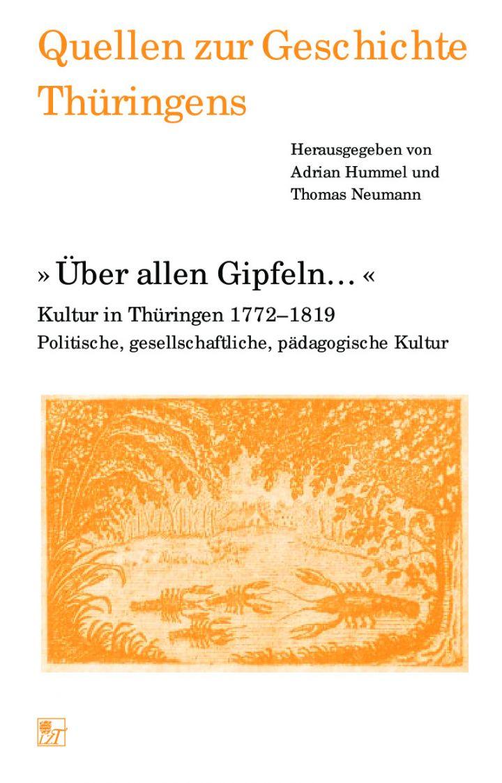 »Über allen Gipfeln …« Kultur in Thüringen 1772–1819 Politische, gesellschaftliche, pädagogische Kultur