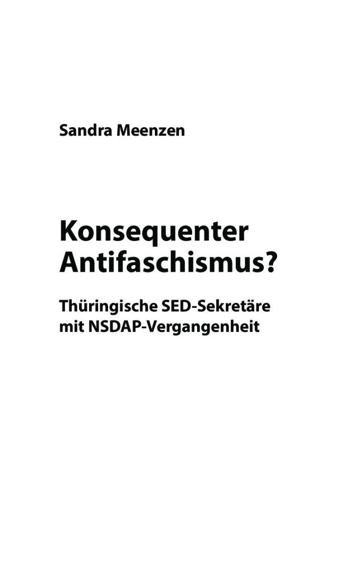 Konsequenter Antifaschismus? Thüringische SED-Sekretäre mit NSDAP-Vergangenheit