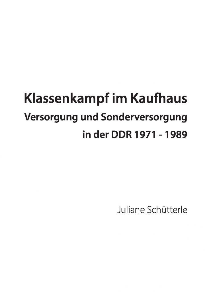 Klassenkampf im Kaufhaus Versorgung und Sonderversorgung in der DDR 1971 - 1989