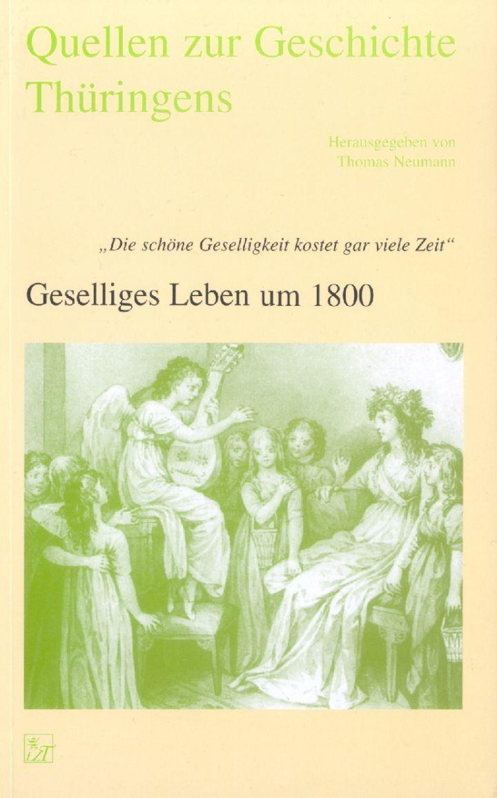 """Geselliges Leben um 1800 """"Die schöne Geselligkeit kostet gar viele Zeit"""""""