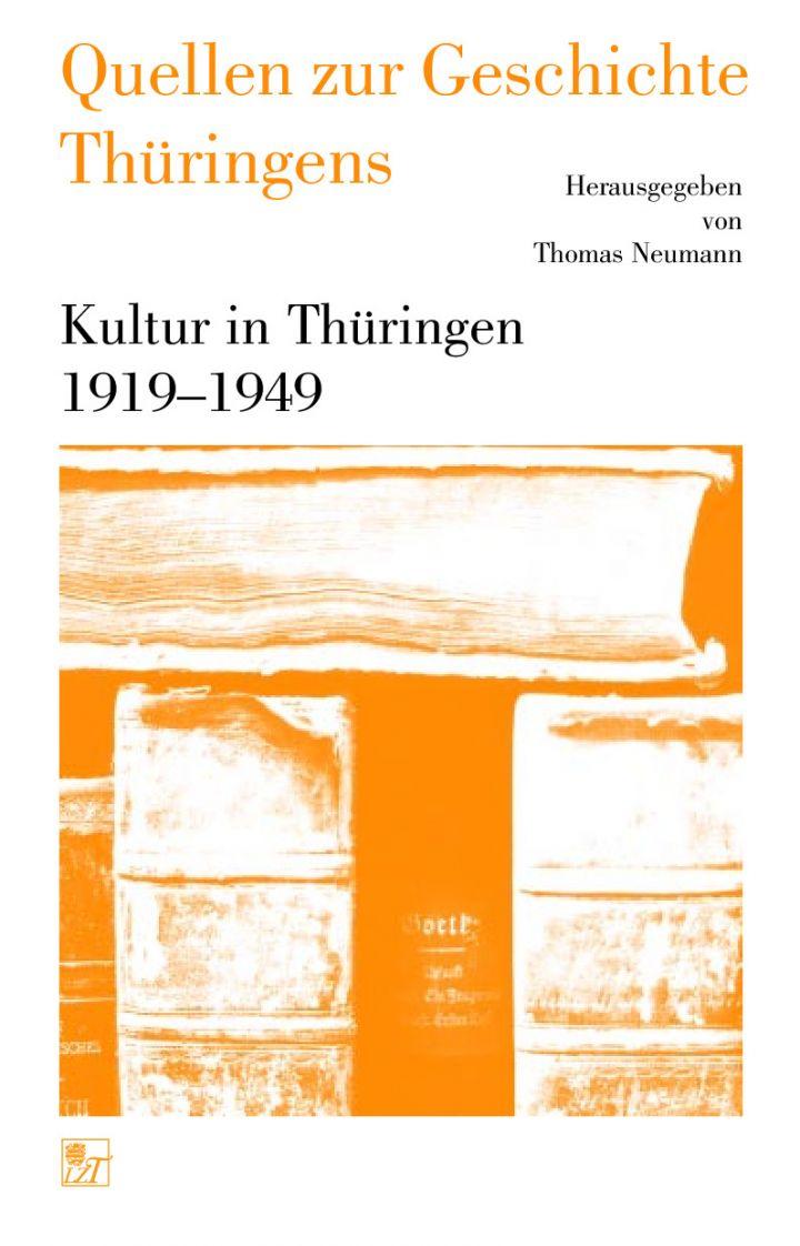 Kultur in Thüringen 1919- 1949 »Wir aber müssen eine Welt zum Tönen bringen…«