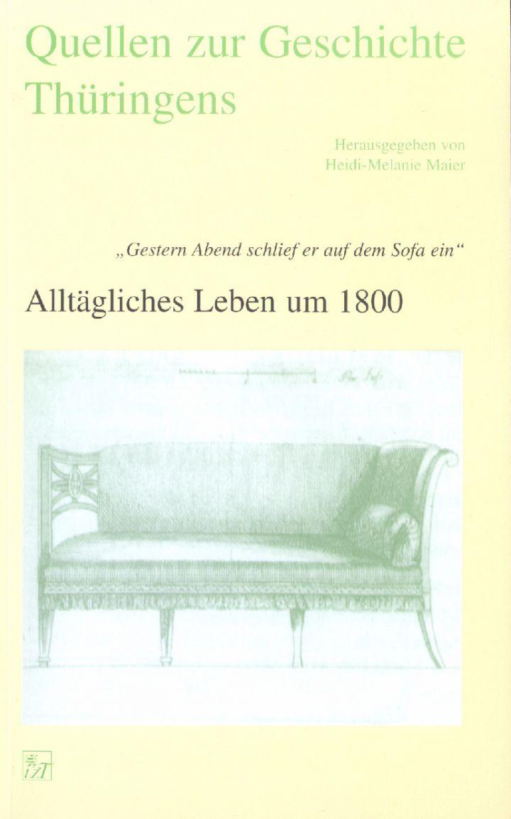 """Alltägliches Leben um 1800 - """"Gestern Abend schlief er auf dem Sofa ein ..."""""""