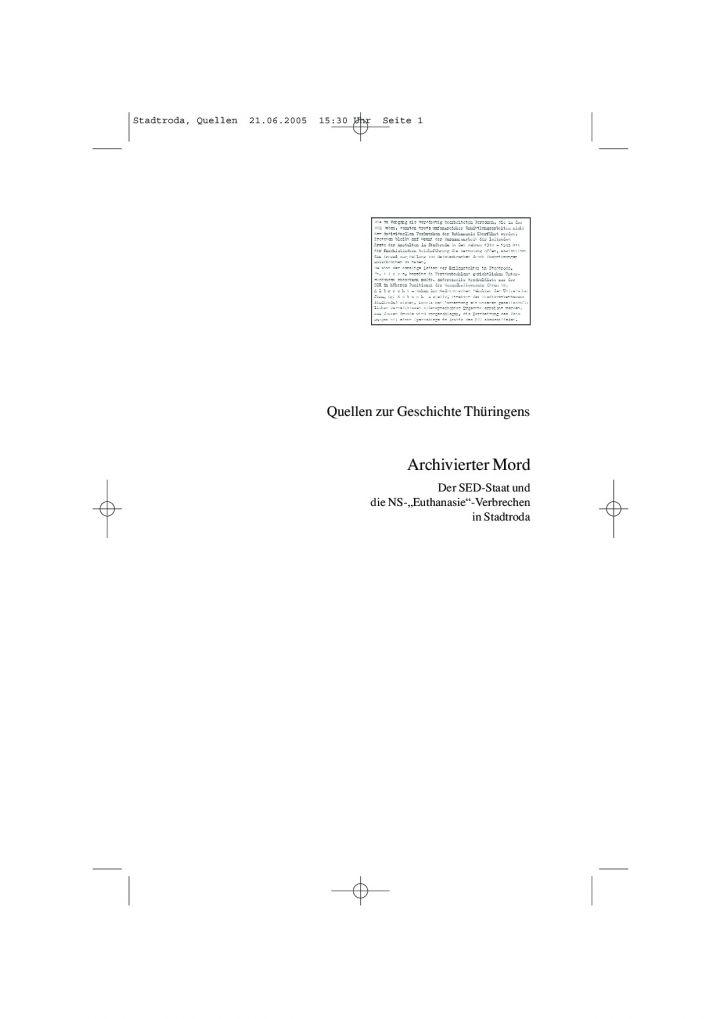 """Archivierter Mord-Der SED-Staat und die NS-""""Euthanasie""""-Verbrechen in Stadtroda"""