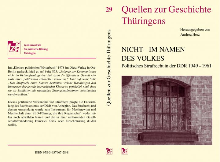 Nicht -im Namen des Volkes. Politisches Strafrecht in der DDR 1949 –1961