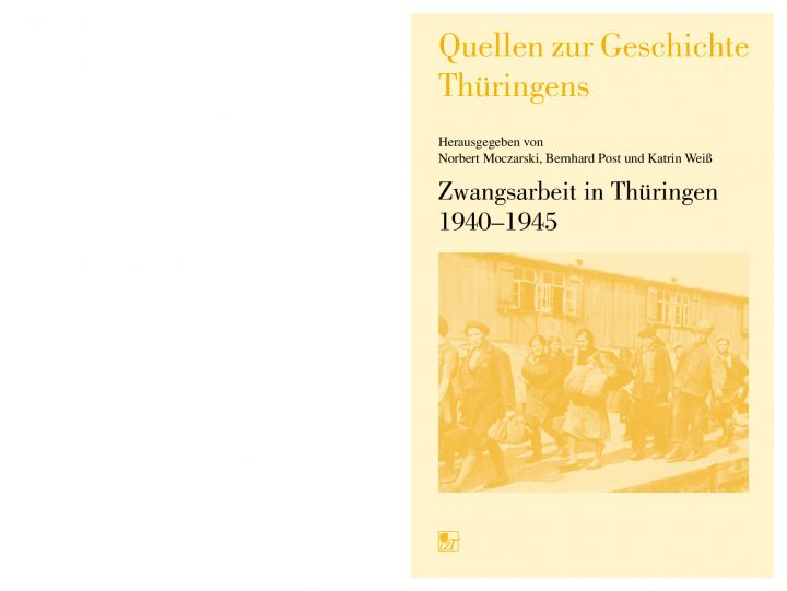 Zwangsarbeit in Thüringen 1940-1945